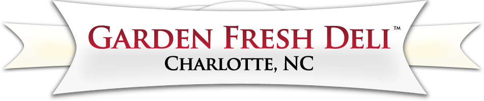 Garden Fresh Deli and Catering | Charlotte, North Carolina